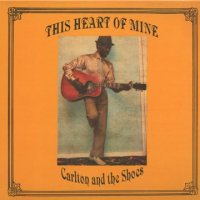 CARLTON & THE SHOES-THIS HEART OF MINE 日本盤