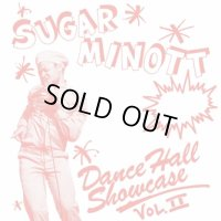 SUGAR MINOTT-DANCE HALL SHOWCASE Volume 2