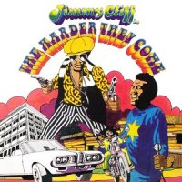 JIMMY CLIFF-THE HARDER THEY COME