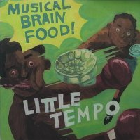 LITTLE TEMPO-MUSICAL BRAIN FOOD