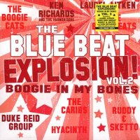 V.A-BLUE BEAT EXPLOSION ! VOL.2 : BOOGIE IN MY BONES