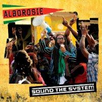 ALBOROSIE-SOUND THE SYSTEM