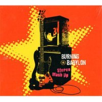 BURNING BABYLON-STEREO MASH UP