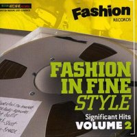 V.A- FASHION IN FINE STYLE SIGNIFICANT HITS VOL.2