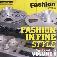 V.A- FASHION IN FINE STYLE SIGNIFICANT HITS VOL.1