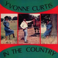 YVONNE CURTIS- IN THE COUNTRY/ LP /