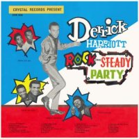 DERRICK HARRIOTT- ROCK STEADY PARTY/ LP /