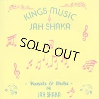 JAH SHAKA-KINGS MUSIC