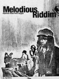 MELODIOUS RIDDIM- KILLA SISTA/MIGHTY MASSA/