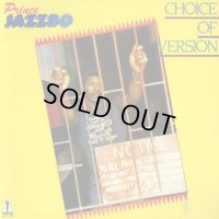 PRINCE JAZZBO-CHOICE OF VERSION