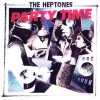 THE HEPTONES-PARTY TIME