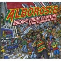 ALBOROSIE-ESCAPE FROM BABYLON TO THE KINGDOM OF ZION
