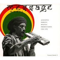 AUGUSTUS PABLO-MESSAGE MUSIC:AUGUSTUS PABLO`S Digital Productions 19