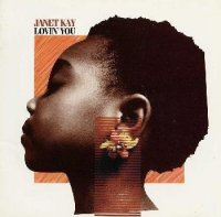 JANET KAY- LOVIN`YOU