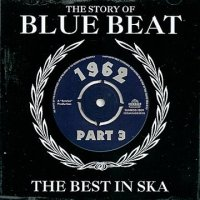 V.A-STORY OF BLUE BEAT:THE BEST IN SKA 1962 PART 3 (2CD)