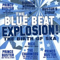 V.A-BLUE BEAT EXPLOSION ! : BIRTH OF SKA