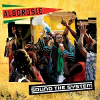 ALBOROSIE-SOUND THE SYSTEM