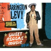 BARRINGTON LEVY-REGGAE ANTHOLOGY:SWEET REGGAE MUSIC 1979-84