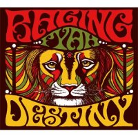 RAGING FYAH - DESTINY(国内盤)