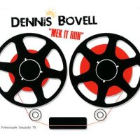 DENNIS BOVELL-MEK IT RUN