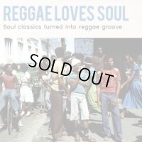 V.A- REGGAE LOVES SOUL