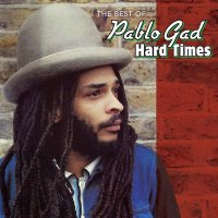 PABLO GAD-THE BEST OF PABLO GAD HARD TIMES