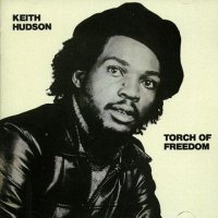 KEITH HUDSON-TORCH OF FREEDOM