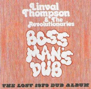画像1: LINVAL THOMPSON & THE REVOLTIONARIES - BOSS MANS DUB / CD /