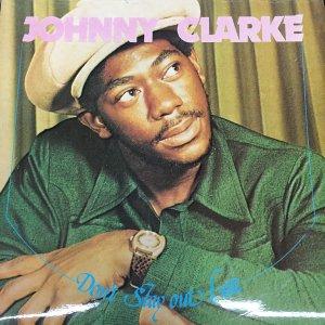 画像1: JOHNNY CLARKE-DONT STAY OUT LATE / CD /