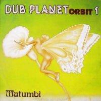 MATUMBI-DUB PLATE ORBIT.1 / LP /