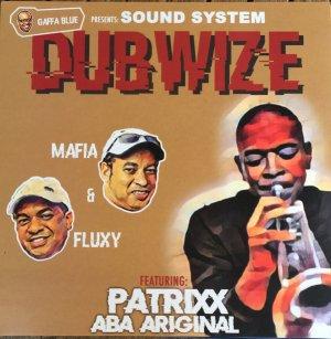 画像1: MAFIA & FLUXY,PATRIXX ABA ARIGINAL - GAFFA BLUE PRESENTS:SOUNDSYSTEM DUBWIZE/ LP /