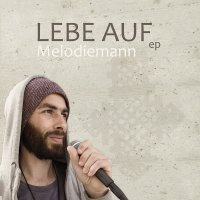 MELODIEMANN - LEBE AUF EP  (Picture Sleeve) / 12 inch