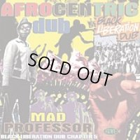 MAD PROFESSOR-AFROCENTRIC DUB A Chapter 5