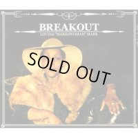 LOUISA MARK-BREAK OUT