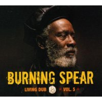 BURNING SPAEAR-LIVING DUB VOL.5