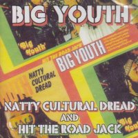 BIG YOUTH-NATTY CULTURAL DREAD BEST ROAD JACK (2 CD)