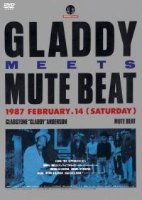 MUTE BEAT meet GLADSTONE ANDERSON LIVE 1987