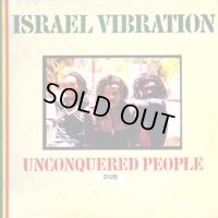 ISRAEL VIBRATION-UNCONQUERED PEOPLE DUB