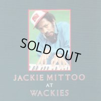 JACKIE MITTOO-AT WACKIES