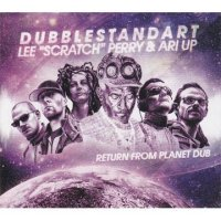 LEE PERRY,ARI UP DUBBLESTANDART-RETURN FROM PLANET DUB
