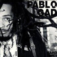 PABLO GAD-HARD TIME