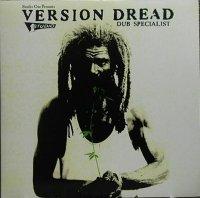 DUB SPECIALIST-VERSION DREAD