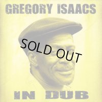 GREGORY ISAACS-IN DUB