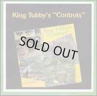 KING TUBBY'S-CONTROLS