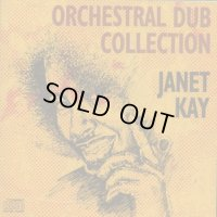 JANET KAY-ORCHESTRAL DUB COLLECTION